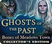 Призраки былого. Скелеты города Мэдоуз. Коллекционное Издание
