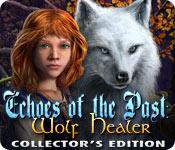 Эхо прошлого. Волк-Целитель. Коллекционное издание