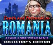Роман Даны Кнайтстоун. Смерть и предательство в Румынии. Коллекционное издание