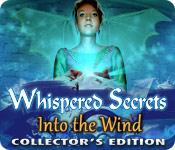 Нашептанные Секреты 3: Сквозь ветер. Коллекционное издание