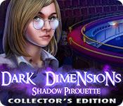 Темные измерения. Пируэты теней. Коллекционное издание