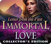 Бессмертная любовь. Письмо из прошлого. Коллекционное издание