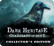 Темное наследие. Хранители надежды. Коллекционное издание