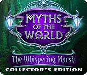Мифы народов мира 7. Шепчущее болото. Коллекционное издание