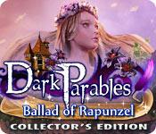 Темные предания 7. Баллада о Рапунцель. Коллекционное издание