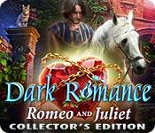 Мрачная история 6. Ромео и Джульетта. Коллекционное издание