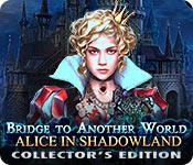Мост в другой мир 3. Алиса в Царстве теней. Коллекционное издание