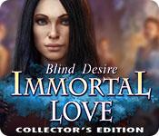 Бессмертная любовь 3. Слепое желание. Коллекционное издание