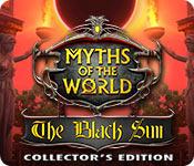 Мифы народов мира 11. Черное солнце. Коллекционное издание