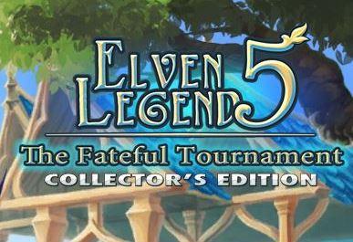 Эльфийская легенда 5. Роковой турнир. Коллекционное издание