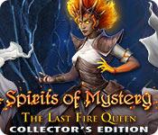 Тайны духов 10. Последняя Королева огня. Коллекционное издание