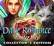 Мрачная история 8. Зимняя лилия. Коллекционное издание