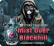 Охотники за тайнами 14. Туман над Блэкхиллом. Коллекционное издание