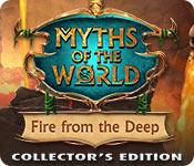 Мифы народов мира 15. Огонь из бездны. Коллекционное издание