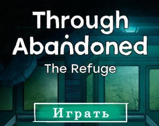Through Abandoned 3: The Refuge