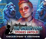 Невидимые страхи 4. Нерассказанные сказки. Коллекционное издание