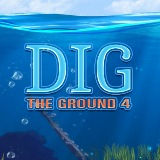 Dig The Ground 4